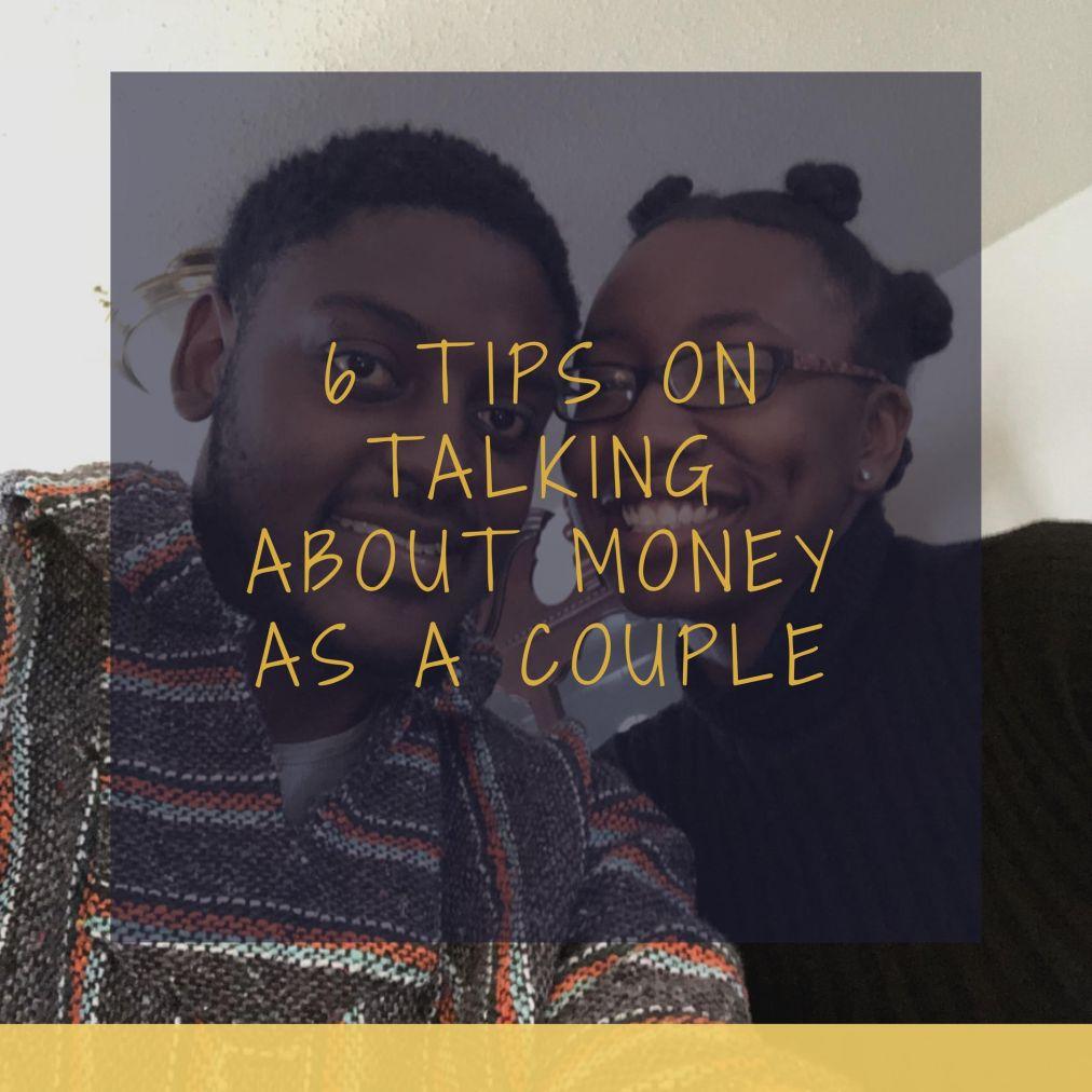 Money Talks: 6 Tips On Talking About Money As ACouple